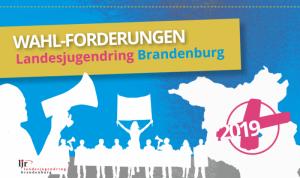 Wahlforderungen des (c) Landesjugendring Brandenburg